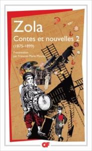Emile Zola - Contes et nouvelles (1875-1899) - Tome 2.