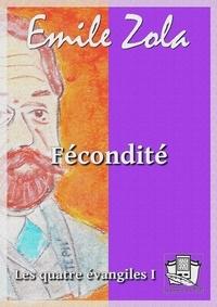 Emile Zola - Fécondité.