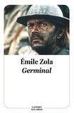 Emile Zola - Germinal - Texte abrégé.