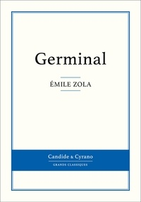 Germinal - Emile Zola - Format ePub - 9782806232335 - 0,99 €