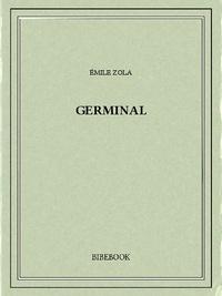 Livres audio gratuits à télécharger au format mp3 Germinal CHM FB2 par Emile Zola (French Edition)