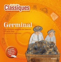 Emile Zola et Laura Guéry - Germinal.