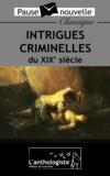Emile Zola et Edgar Allan Poe - Intrigues criminelles du XIXe siècle.