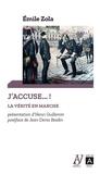 Emile Zola - J'accuse : la vérité en marche.