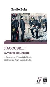 Emile Zola - J'accuse... ! - La vérité en marche et autres textes sur l'affaire Dreyfus.