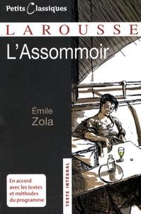 Emile Zola et Gilles Guilleron - L'Assommoir.