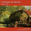 Emile Zola - L'attaque du moulin - Suivi de Jacques Damour.
