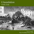 Emile Zola - L'inondation.