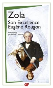 Emile Zola - La bibliothèque idéale des 50 ans GF Tome 12 : Son excellence Eugène Rougon.