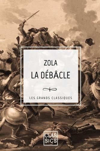 La Débâcle - Emile Zola - Format ePub - 9782363153708 - 0,99 €