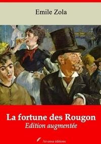 Emile Zola et Arvensa Editions - La Fortune des Rougon – suivi d'annexes - Nouvelle édition.