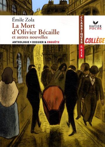 Emile Zola - La Mort d'Olivier Bécaille et autres nouvelles.