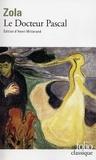 Emile Zola - Le docteur Pascal.
