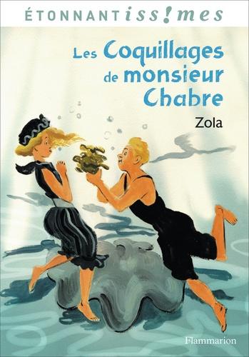 Emile Zola - Les coquillages de monsieur Chabre suivis de Naïs Micoulin.