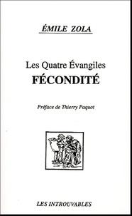 Emile Zola - Les Quatre Evangiles  : Fécondité.