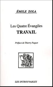 Emile Zola - Les Quatre Evangiles  : Travail.