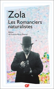 Emile Zola - Les romanciers naturalistes.