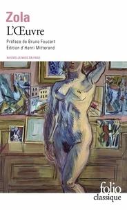 Emile Zola - Les Rougon-Macquart  : L'oeuvre.