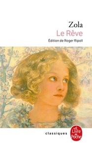 Emile Zola - Les Rougon-Macquart Tome 16 : Le Rêve.