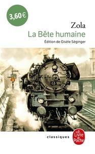 Emile Zola - Les Rougon-Macquart Tome 17 : La Bête humaine.