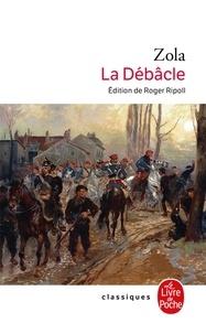 Emile Zola - Les Rougon-Macquart Tome 19 : La Débâcle.