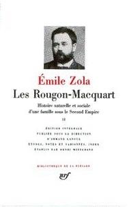 Emile Zola - Les Rougon-Macquart Tome 2 : Histoire naturelle et sociale d'une famille sous le Second Empire - Son Excellence Eugène Rougon ; L'Assommoire ; Une page d'amour ; Nana.