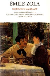 Emile Zola - Les Rougon-Macquart Tome 2 : La faute de l'abbé Mouret ; Son excellence Eugène Rougon ; L'assommoir ; Une page d'amour.
