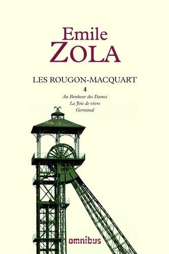 Les Rougon-Macquart Tome 4 - Au bonheur des Dames ; La Joie de vivre ; GerminalEmile Zola - Format ePub - 9782258101791 - 19,99 €