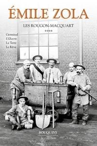 Emile Zola - Les Rougon-Macquart Tome 4 : Germinal ; L'oeuvre ; La terre ; Le rêve.