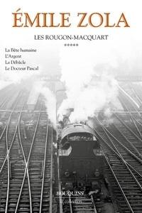 Emile Zola - Les Rougon-Macquart Tome 5 : La bête humaine ; L'argent ; La débâcle ; Le docteur Pascal.