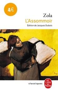 Emile Zola - Les Rougon-Macquart Tome 7 : L'Assommoir.