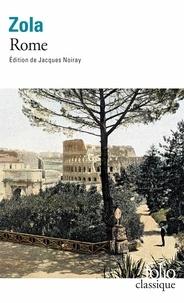 Emile Zola et Jacques Noiray - Les trois villes Tome 2 : Rome.