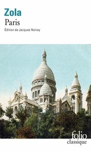 Emile Zola - Les trois villes Tome 3 : Paris.
