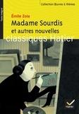 Emile Zola - Madame Sourdis et autres nouvelles.