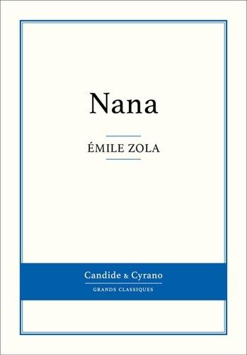 Nana - Emile Zola - Format ePub - 9782806232366 - 0,99 €