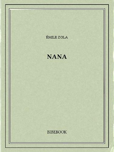 Nana - Emile Zola - 9782824702537 - 0,00 €