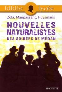 Emile Zola et Guy de Maupassant - Nouvelles naturalistes des Soirées de Médan.