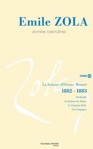 Emile Zola - Oeuvres complètes - Tome 11, La fortune d'Octave Mouret (1882-1883).