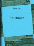 Emile Zola - Pot-Bouille.