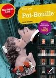 Emile Zola et Florian Pennanech - Pot-bouille - suivi d une anthologie sur la satire sociale.