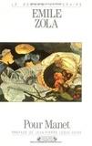 Emile Zola - Pour Manet.