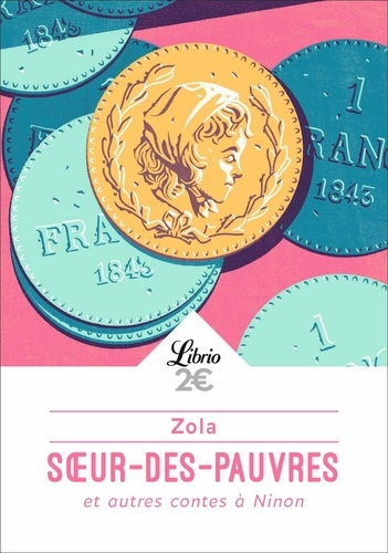 Emile Zola - Soeur-des-Pauvres - Et autres contes à Ninon.