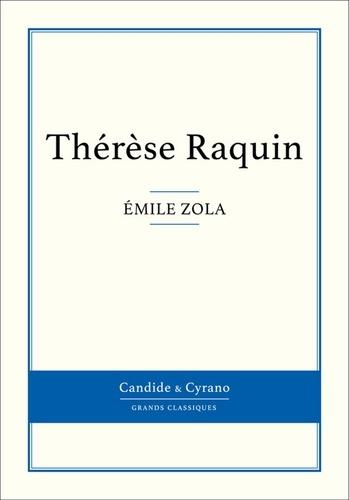 Thérèse Raquin - Emile Zola - Format ePub - 9782806240620 - 0,99 €