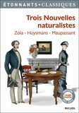 Emile Zola et Joris-Karl Huysmans - Trois nouvelles naturalistes - Jacques Damour ; La retraite de M. Bougran ; Hautot père et fils.