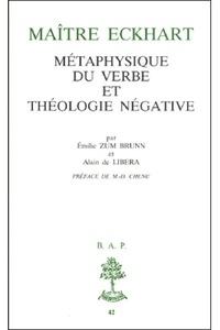 Emile Zum Brunn et Alain de Libera - Maître Eckhart - Métaphysique du Verbe et théologie négative.