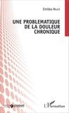 Emiléa Nkayé - Une problématique de la douleur chronique.
