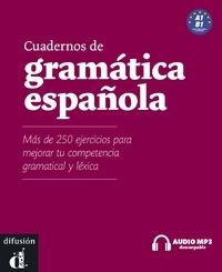 Cuadernos de gramatica espanola - Mas de 250 ejercicios para mejorar tu competencia gramatical y léxica, Nivel A1/B1.pdf