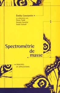 Emilia Constantin - Spectrométrie de masse - Principes et applications.