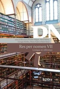 Emilia Hilgert et Silvia Palma - Res per nomen - Volume 7, Lexique et référence.