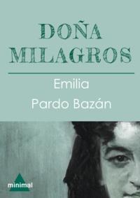 Emilia Pardo Bazan - Doña Milagros.